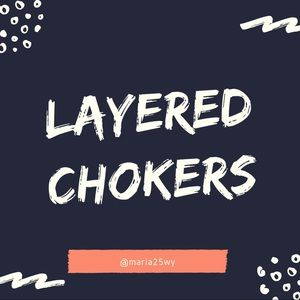 Layered Chokers